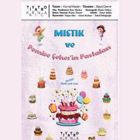 Mıstık ve Pembe Şeker'in Pastaları