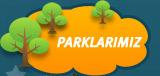 Parklarımız